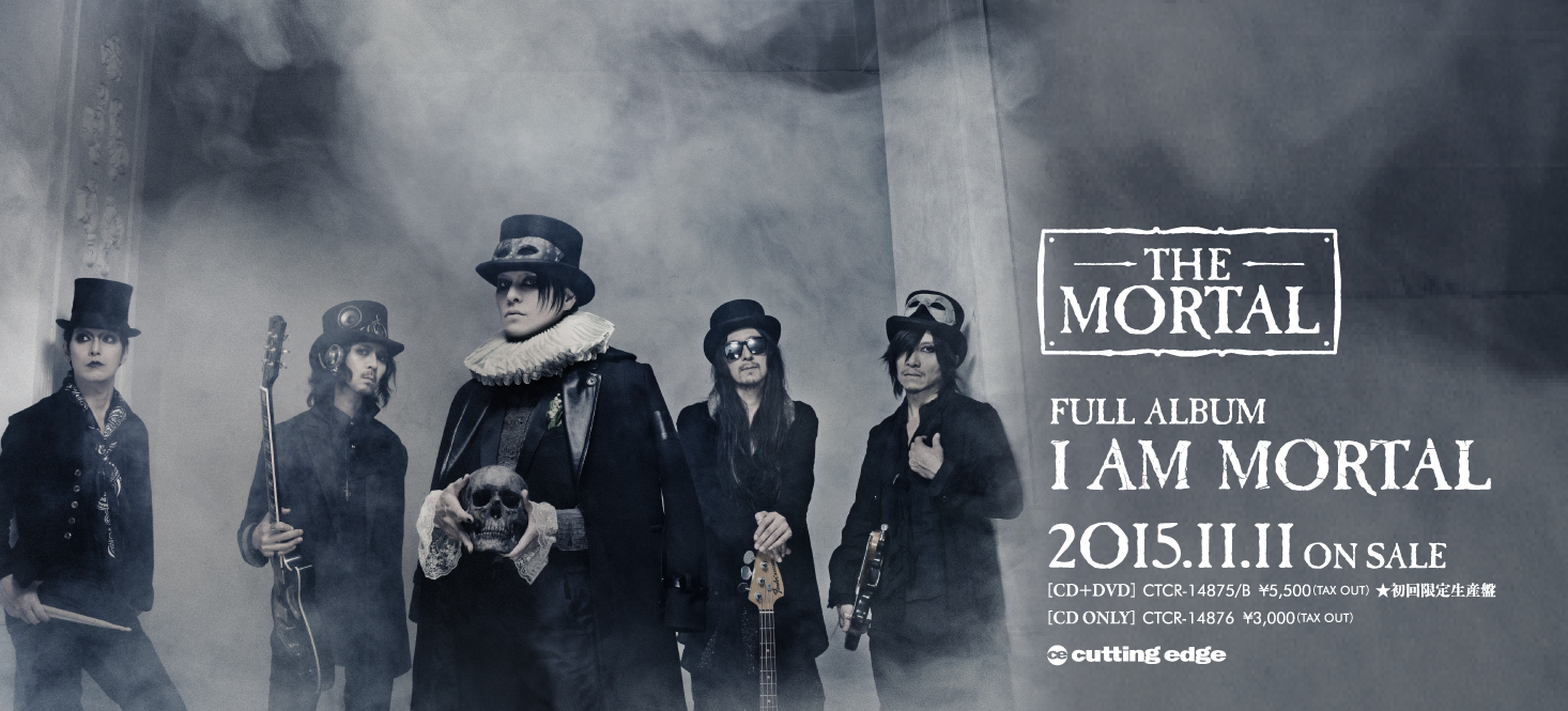 THE MORTAL FULL ALBUM I AM MORTAL 2015.11.11 ON SALE